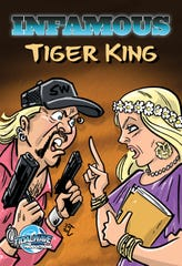 """TidalWave Productions will release a biography comic book this summer based on the popular Netflix documentary series """"Tiger King."""""""