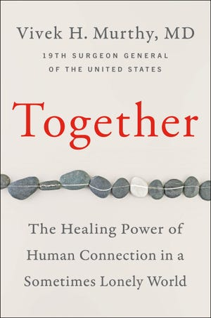 """""""Together,"""" by Vivek Murthy."""