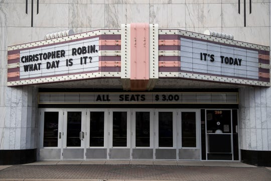 A quote from movie Christopher Robin on the marquee at Penn Theatre in Plymouth, Tuesday, April 21, 2020.