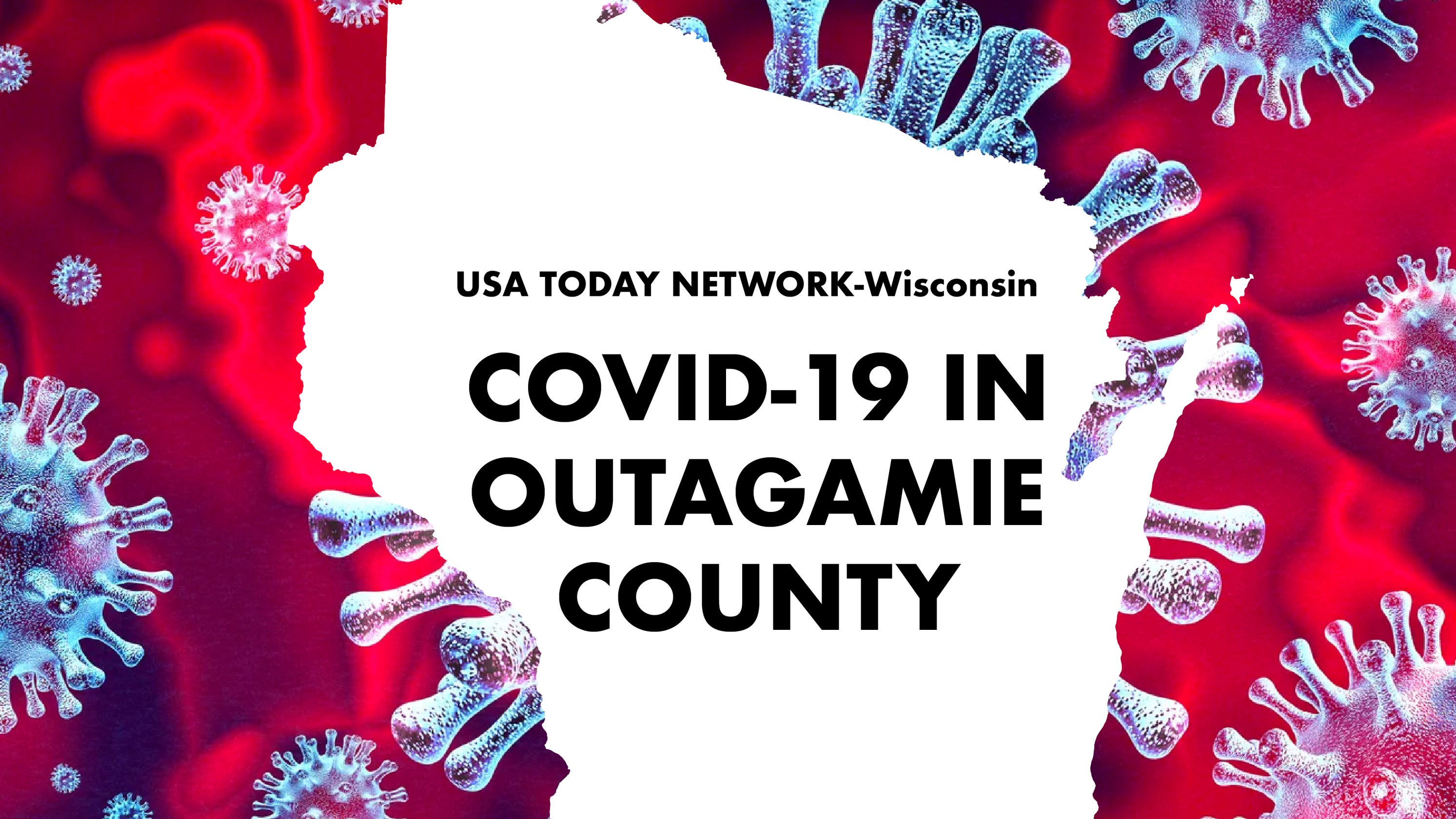 Outagamie County Public Health reports 10th resident has died due to COVID-19