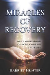 Miracles of Recovery by Harriet Hunter.