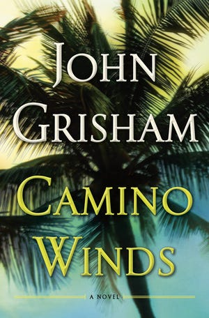 """Camino Winds,"" by John Grisham."