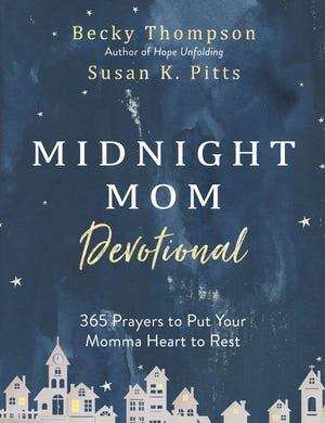 """""""Midnight Mom Devotional,"""" by new Franklin resident Becky Thompson and her mom, Susan K. Pitts, was released March 31, 2020."""
