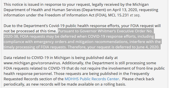 The Michigan Department of Health and Human Services delays responding to a Detroit News Freedom of Information Act, citing an executive order that allowed for such delays.
