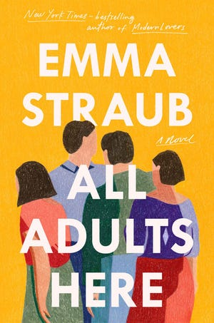 """All Adults Here,"" by Emma Straub."