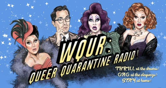 """WQUR: Queer Quarantine Radio"" is a podcast written and produced by stars BenDeLaCreme, from left, Major Scales, Peaches Christ and Jinkx Monsoon."