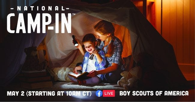 Families are invited to participate in the BSA Scouts National Camp-In beginning May 2.
