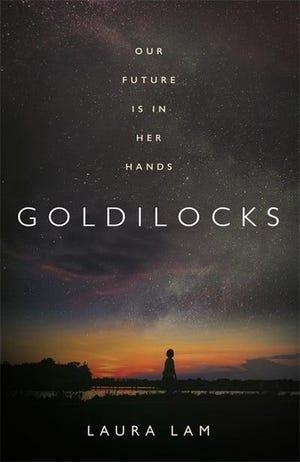 """""""Goldilocks,"""" by Laura Lam."""