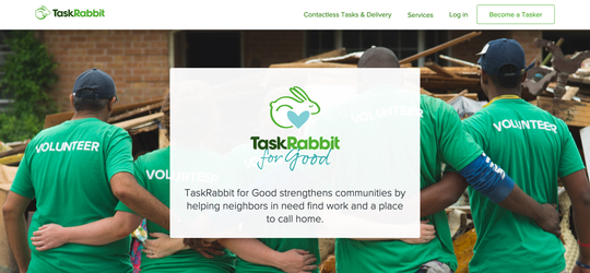 TaskRabbit recently debuted TaskRabbit for Good, which is among online services that connect people with volunteers who pick up and deliver groceries, medications, and other essentials.