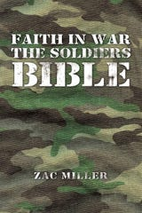 """Faith in War: The Soldiers Bible"" is available online from Amazon, Barnes and Noble and Walmart in soft cover, hardback and e-book."