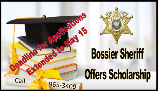 Bossier Sheriff Julian Whittington has extended the deadline for applications to be submitted from Bossier Parish students for a $500 college scholarship with the Louisiana Sheriffs' Scholarship Program.