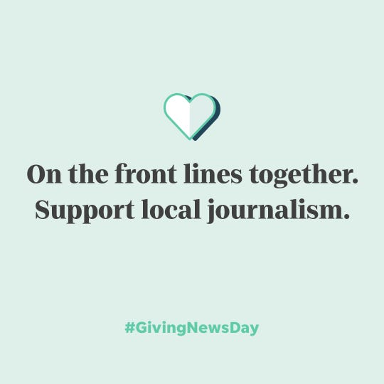 May 5 is being called #GivingNewsDay by the industry to drive support for local news organizations that are supporting their communities.