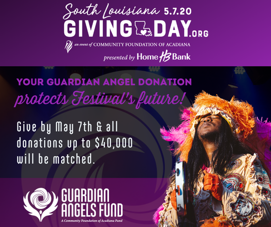 Festival International de Louisiane is part of this year's South LouisianaGiving Day, with donations going directly to the Festival's Guardian Angel Fund.