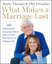 """Marlo Thomas and Phil Donahue are celebrating 40 years of marriage this month. Their first project together, """"What Makes a Marriage Last"""" is out now."""