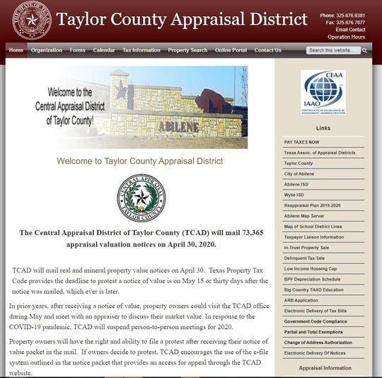The Taylor County Appraisal District site is www.taylor-cad.org. The appraisal district recently mailed 73,365 valuation notices. Protests this year must be filed online or via mail.