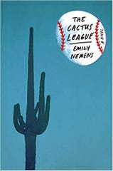 """Emily Nemens' debut novel """"The Cactus League"""" about spring training in Arizona is in a way benefitting from baseball's suspension due to coronavirus as fans seek out ways to fill the baseball void."""
