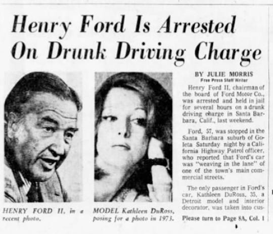 A newspaper clipping of a news story about Henry Ford II drunk driving charge in Santa Barbara, California from the Tuesday, February 25, 1975 Detroit Free Press. His future wife, Kathleen DuRoss, was a passenger in the car.