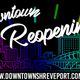 Downtown reopening