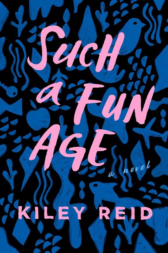 """""""Such a Fun Age,"""" by Kiley Reid"""