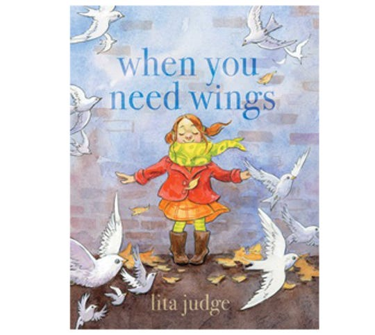 ÒWhen You Need WingsÓ by Lita Judge