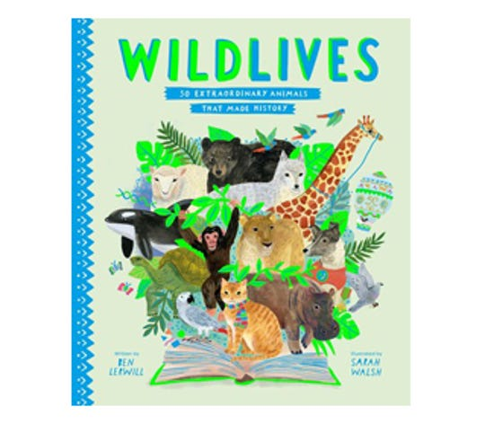 ÒWildLives Ð 50 Extraordinary Animals that Made HistoryÓ