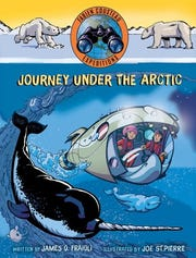 """""""Journey Under the Arctic"""" by James O. Fraioli, illustrated by Joe St. Pierre."""