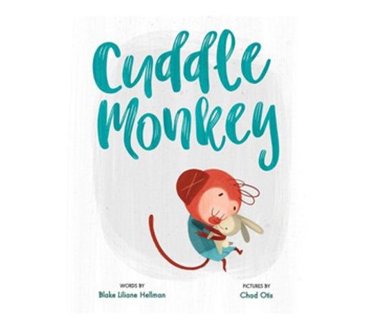 ÒCuddle MonkeyÓ by Blake Liliane Hellman, illustrated by Chad Otis