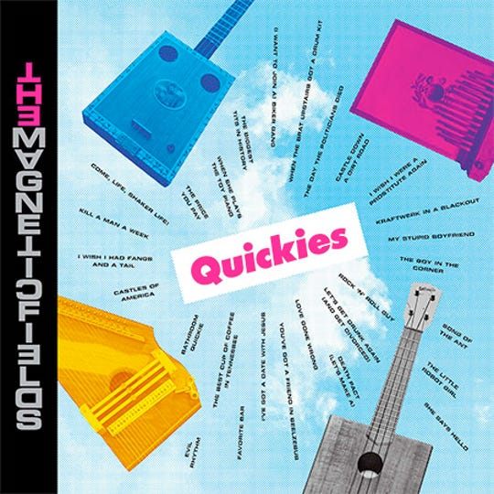 """""""Quickies"""" by The Magnetic Fields"""
