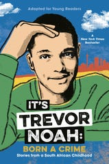 It's Trevor Noah: Born a Crime, Stories From a South African Childhood.