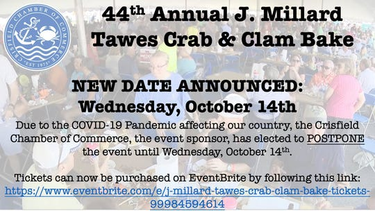 The new rescheduled date for the 44th J. Millard Tawes Crab and Clam Bake is now Wednesday, Oct. 14th, 2020.
