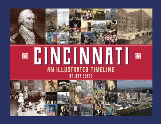 "Book cover of ""Cincinnati: An Illustrated Timeline"" by Jeff Suess"