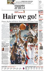 Detroit Free Press sports front on Friday, May 21, 2004, after the Pistons snuffed the Nets in Game 7 of the East semis.
