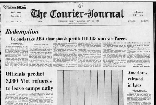 The Courier Journal headline celebrated the Kentucky Colonels' ABA title 45 years ago