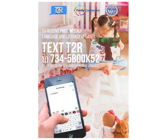 Parents can use their cell phone to text T2R to 734-5BOOK52 (734-526-6552) to receive free weekly text messages offering practical tips and activities to promote reading readiness.