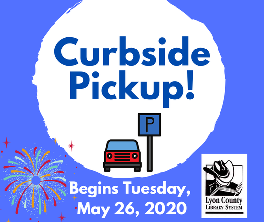Curbside pickup is available at Lyon County libraries.