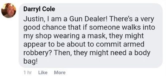 Darryl Cole, a federally licensed gun dealer, commented on a post about Buncombe County's new COVID-19 precautions, according to local radio personality Matt Mittan.