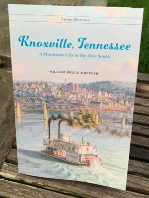 "Retired University of Tennessee professor Bruce Wheeler's third edition of ""Knoxville, Tennessee: A Mountain City in the New South"" has been published. May 2020"