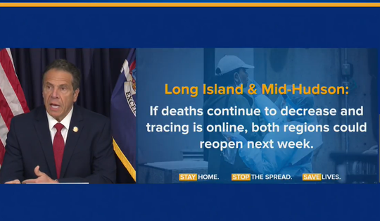 A slide from Gov. Andrew Cuomo on May 22, 2020, showed that the Hudson Valley and Long Island could reopen next week.