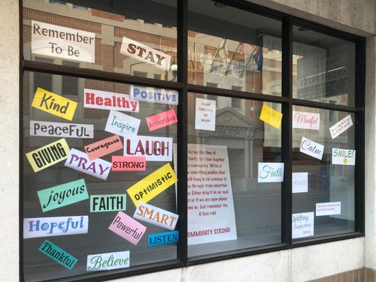 Positive reminders on a window in Staunton on Monday, May 25, 2020.