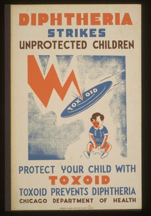 A poster by the federal government a century ago warned parents about the danger of diptheria.