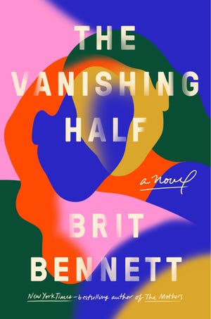 """The Vanishing Half,"" by Brit Bennett."
