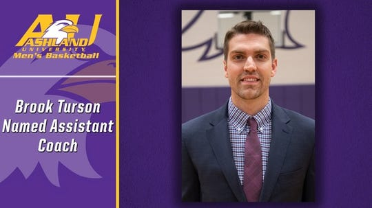 Brook Turson was elevated to lead assistant coach at Ashland University in the men's basketball program.
