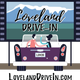 The Loveland Drive-in is a benefit for Thompson Education Foundation.