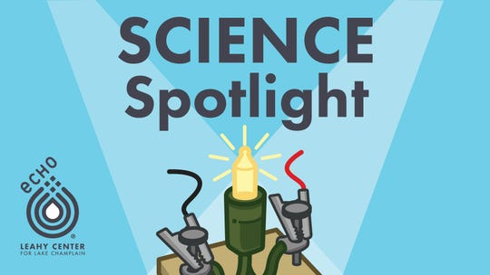 ECHO's Science Spotlight is published weekly with the Burlington Free Press.
