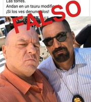 "Juarez police debunked a social media hoax about phony cops robbing houses featuring a photo of ""Breaking Bad"" characters Hank Schrader (Dean Norris) and Steven ""Gomey"" Gomez (Steven Michael Quezada), who played DEA agents on the TV series."