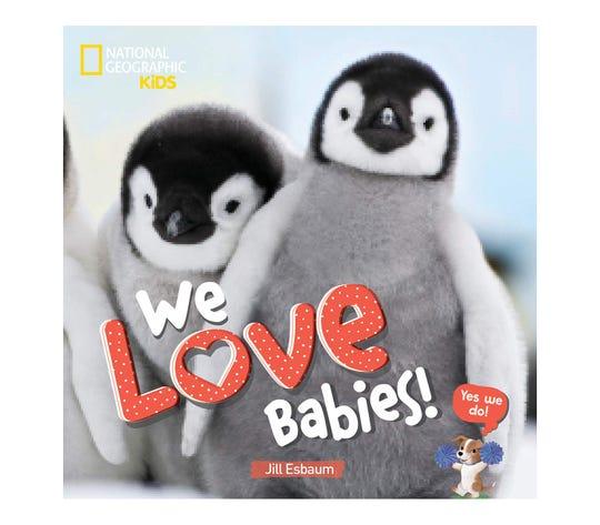 """We Love Babies"" by Jill Esbaum"