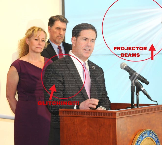 """""""Proof"""" that Arizona Gov. Ducey is a hologram."""