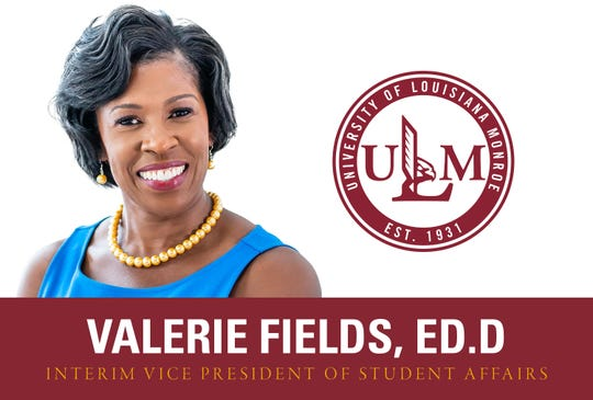 Valerie Fields, Ed.D., has been named the University of Louisiana Monroe Interim Vice President of Student Affairs.