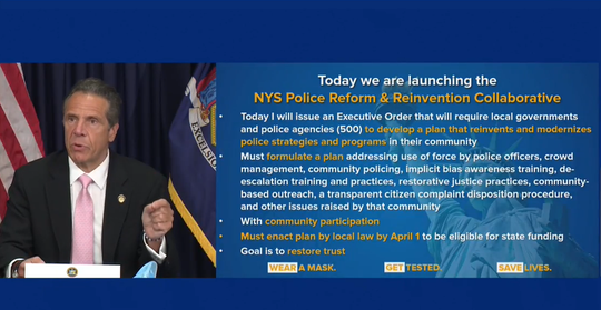 Gov. Andrew Cuomo signed an executive order Friday, June 12, 2020, that will require local governments and police to come up with reforms by April 1, 2021, to get state aid.