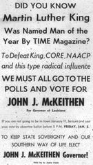 This ad in The Guardian Independent in Homer was placed by the campaign of John McKeithen who was elected governor in 1964. McKeithen later became a moderate on race.